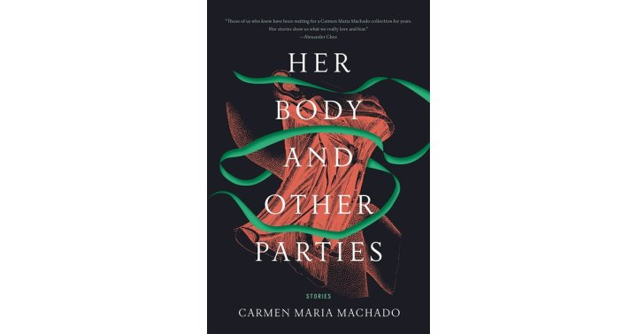 "Review: ""Her Body and Other Parties"""