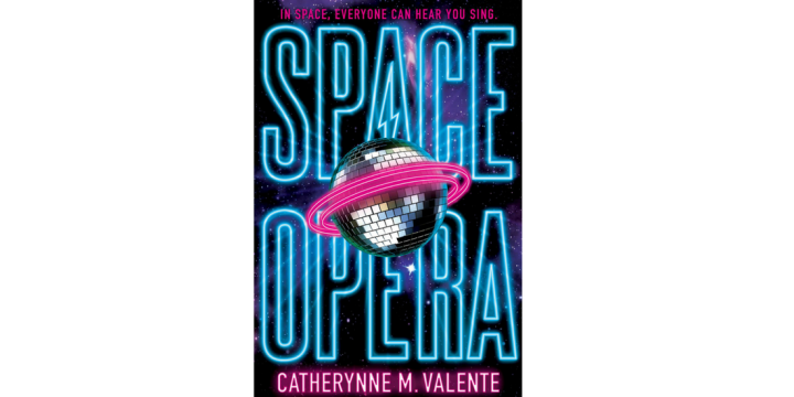 REVIEW: 'Space Opera' by Catherynne M. Valente